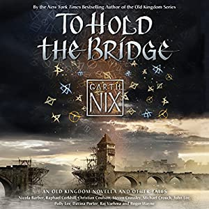 To Hold the Bridge Audiobook