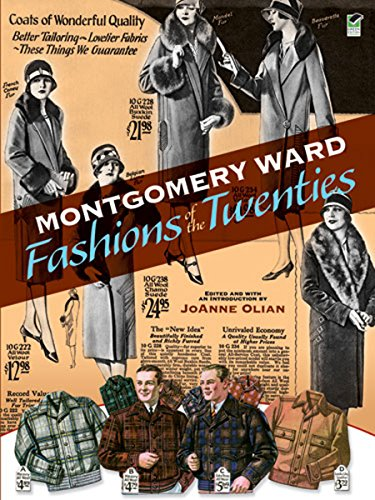 Nineteen Twenties Costumes (Montgomery Ward Fashions of the Twenties (Dover Fashion and Costumes))