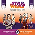 Star Wars Forces of Destiny: Daring Adventures, Volumes 1 & 2 Audiobook by Emma Carlson Berne Narrated by January LaVoy