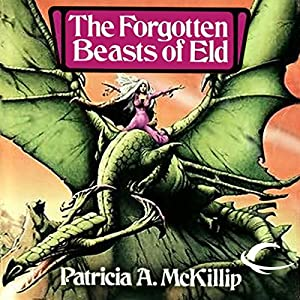 The Forgotten Beasts of Eld Audiobook