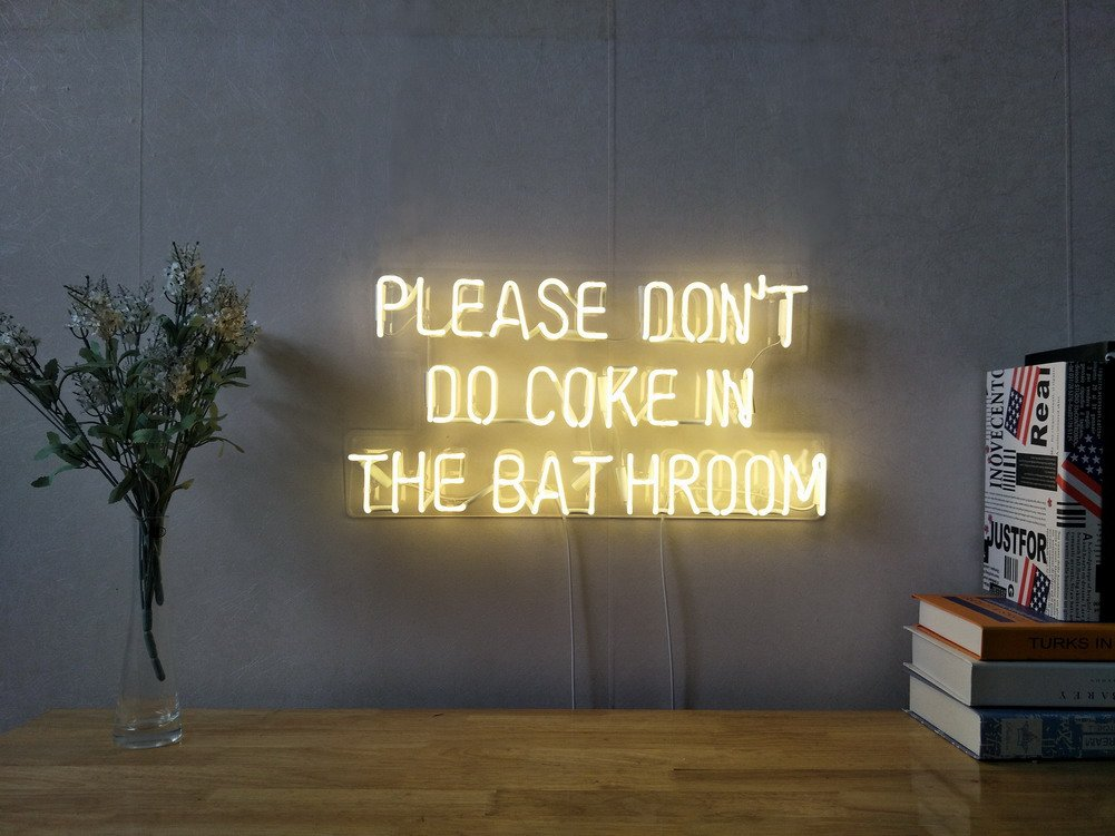 Please Don't Do Coke In The Bathroom Real Glass Neon Sign For Bedroom Garage Bar Man Cave Room Home Decor Handmade Artwork Visual Art Dimmable Wall Lighting Includes Dimmer
