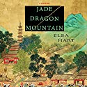 Jade Dragon Mountain: A Novel Audiobook by Elsa Hart Narrated by David Shih