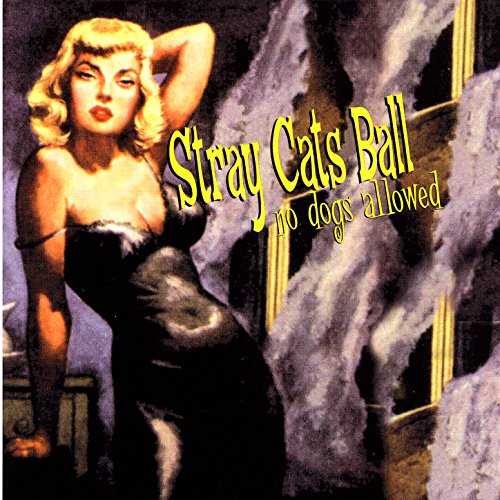 No Balls Records - Stray Cats Ball, No Dogs Allowed