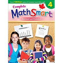 Complete MathSmart 4 (Revised & Updated): Canadian Curriculum Math Workbook for Grade 4