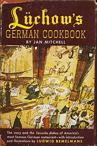 LUCHOW'S GERMAN COOKBOOK. by Jan Mitchell