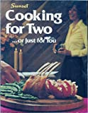 Cooking for Two (R), Sunset Publishing Staff, 0376023333