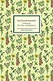 Das kleine Kräuterbuch (Insel-Bücherei)