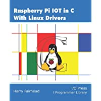 Raspberry Pi IoT In C Using Linux Drivers