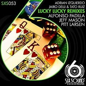 Amazon.com: Lucky Lucky (Alfonso Padilla Remix): Jairo
