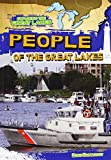 People of the Great Lakes (Exploring the Great Lakes)