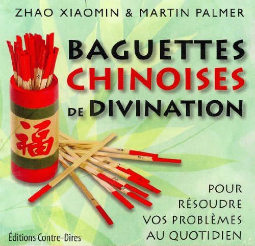 Baguettes chinoises de divination (French Edition)