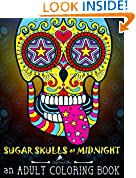 Sugar Skulls at Midnight Adult Coloring Book