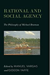 Rational and Social Agency: The Philosophy of Michael Bratman Kindle Edition