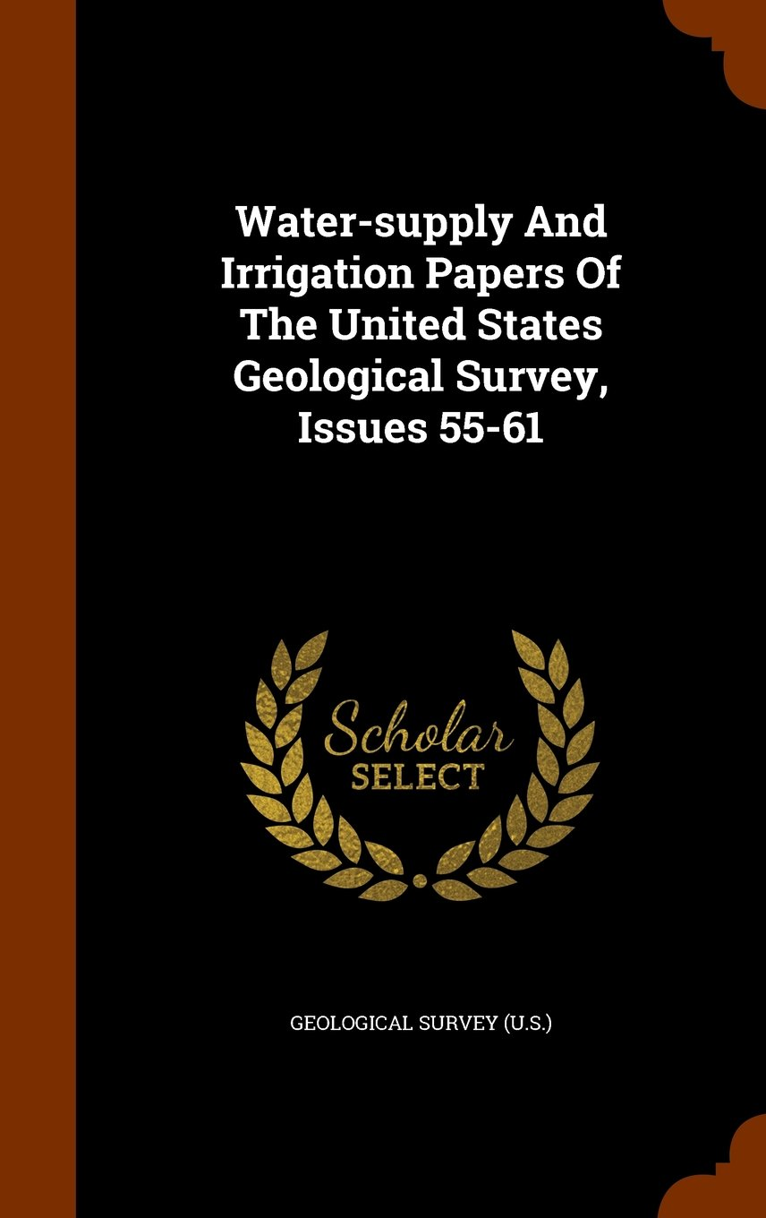 Water-supply And Irrigation Papers Of The United States Geological Survey, Issues 55-61 pdf