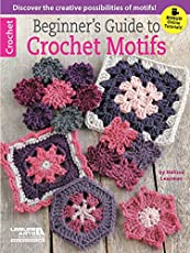 Beginners Guide To Crochet Motifs