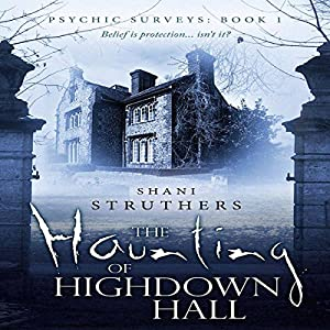 The Haunting of Highdown Hall Audiobook