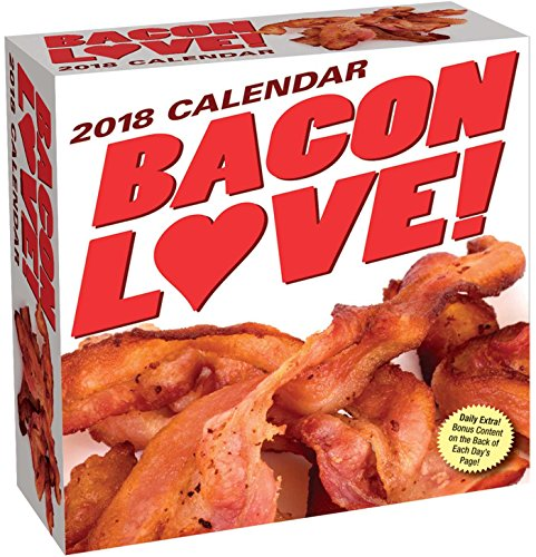 Bacon Love! 2018 Day-to-Day Calendar by Andrews McMeel Publishing