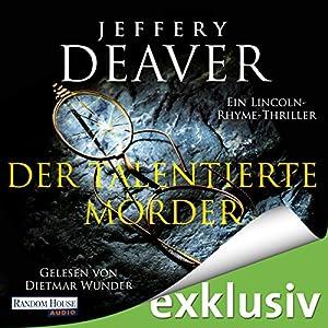 Jeffery Deaver - Der talentierte Mörder (Lincoln Rhyme 12)