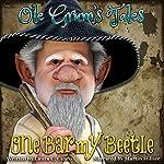 Ole Grum's Tales: One Barmy Beetle | Laura C. Cantu