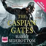 The Caspian Gates | Harry Sidebottom