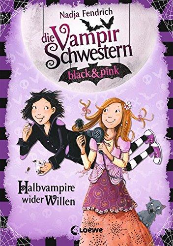 Die Vampirschwestern black & pink - Halbvampire wider Willen