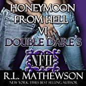 Double Dare's Honeymoon from Hell | R. L. Mathewson