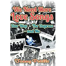 We Need More Love Songs: Doo Wop the Duprees and Me