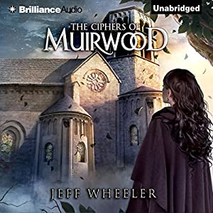 The Ciphers of Muirwood Audiobook