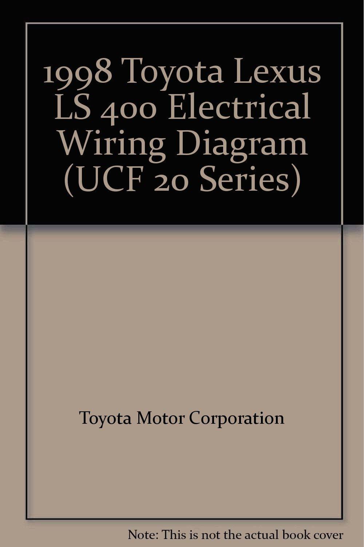 1998 toyota lexus ls 400 electrical wiring diagram (ucf 20 series)  paperback – 1997
