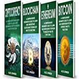 Cryptocurrency: 4 Books in 1 Bible of Beginner's Guide: Cryptocurrency, Blockchain, Ethereum & Bitcoin