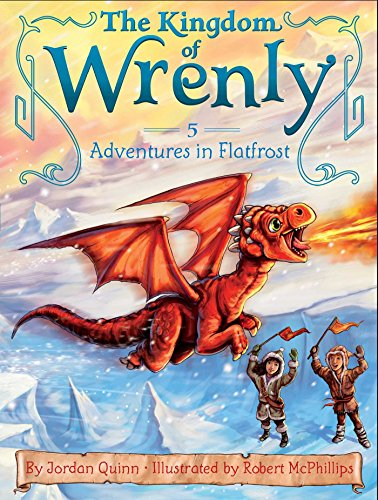 Adventures in Flatfrost (The Kingdom of Wrenly Book 5)