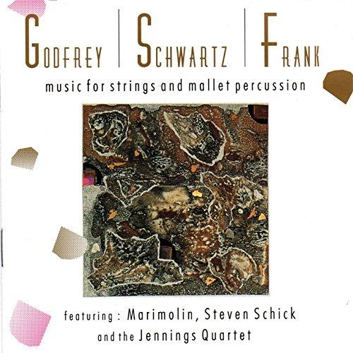 Godfrey/Schwartz/Frank: Music for Strings and Mallet Percussion (Schick Und Modern,)