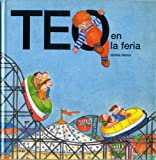 img - for Teo En La Feria (Spanish Edition) book / textbook / text book