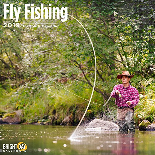 Fly Fishing 2019 16 Month Wall Calendar 12 x 12 ()