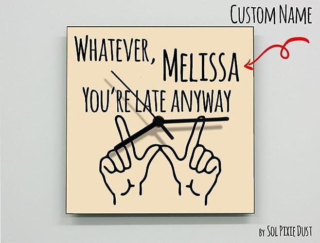 Amazon Custom Name Whatever Youre Late Anyway Hand Symbol