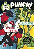 img - for 1-2 Punch: Four Arms and Wildvine (Ben 10) book / textbook / text book