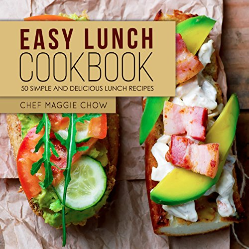 Easy Lunch Cookbook 50 Simple And Delicious Lunch Recipes Lunch Recipes Lunch Cookbook Panini Recipes Panini Cookbook Book 1 Epub