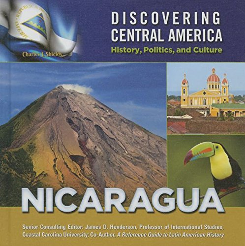 Download Nicaragua (Discovering Central America: History, Politics, and Culture) pdf