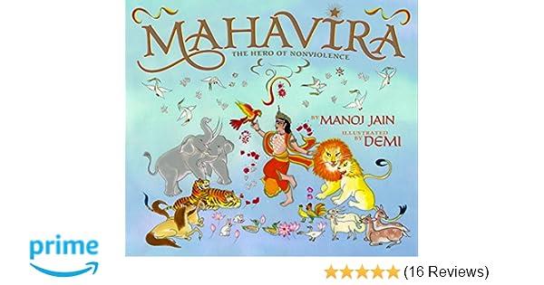Mahavira The Hero Of Nonviolence Wisdom Tales Manoj Jain Demi