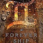 The Forever Ship   Francesca Haig