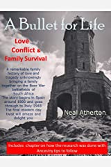 A Bullet for Life: Love, Conflict & Family Survival Kindle Edition