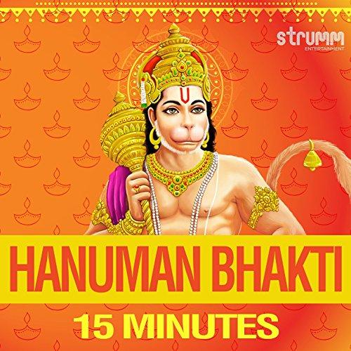 Hanuman Bhakti - 15 Minutes (Rattan Mohan Sharma)