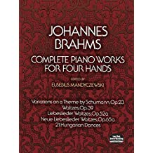 Complete Piano Works for Four Hands