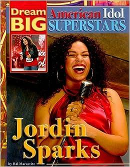 Amazon com: Jordin Sparks (Dream Big: American Idol Superstars