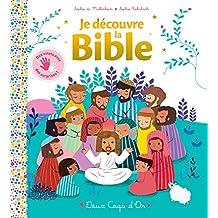 JE DÉCOUVRE LA BIBLE (AVEC VOLETS)
