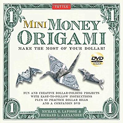 Mini Money Origami Kit: Make the Most of Your Dollar! [Origami Kit with Book, DVD, 40 Bills]