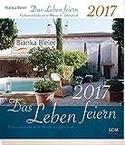 Das Leben feiern 2017 - Postkartenkalender mit 52 Motiven der Lebensfreude
