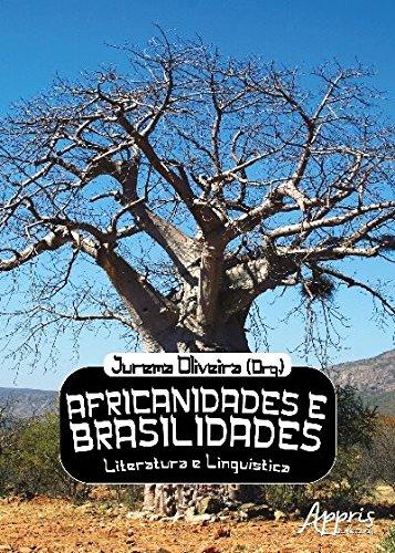 Africanidades E Brasilidades Literaturas E Linguistica Baixar Pdf