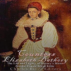 Countess Elizabeth Bathory Audiobook