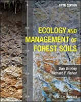 Ecology and Management of Forest Soils, 5th Edition Front Cover
